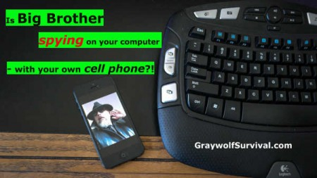 Is-big-brother-spying-on-your-computer-with-your-own-cell-phone